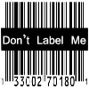Dont Label Me